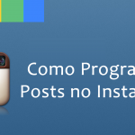 Como Programar Posts no Instagram – Instamizer