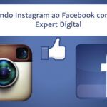 Integrando Instagram ao Facebook com Woobox – Expert Digital