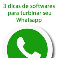 3 dicas de softwares para turbinar seu Whatsapp - softwares para Whatsapp