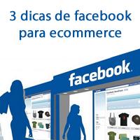 3 dicas de facebook para ecommerce