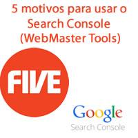 5 motivos para usar o Search Console (WebMaster Tools)