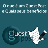 O que é um Guest Post e Quais seus benefícios
