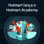 Hotmart lança o Hotmart Academy