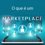 O que é um Market Place