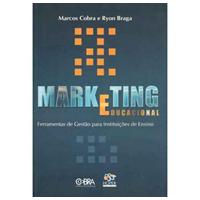 Marketing Educacional – Da Educação Infantil ao Ensino Superior no Contexto Brasileiro