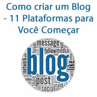 Como criar um Blog - 11 Plataformas para Você Começar