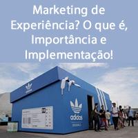 Marketing de Experiência? O que é, Importância e Implementação!