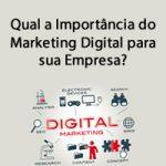 Qual a Importância do Marketing Digital para sua Empresa?