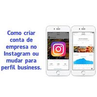 Conta business Instagram – O que é e como criar [Vídeo]