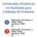 Conversões Dinâmicas no Facebook para Catálogo de Produtos