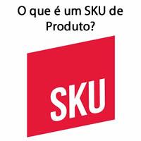 O que é um SKU de Produto?