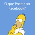 O que Postar no Facebook?