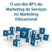 O uso dos 8P's do Marketing de Serviços no Marketing Educacional