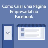 Como Criar uma Página Empresarial no Facebook