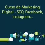 Curso de Marketing Digital – SEO, Facebook, Instagram…