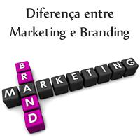 Diferença entre Marketing e Branding