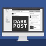 O que é um Dark Post no Facebook?