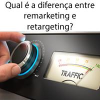 Qual é a diferença entre remarketing e retargeting?