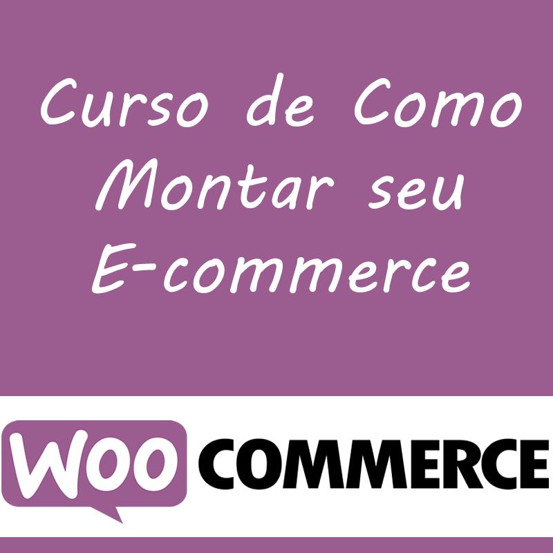 Curso de Como Montar seu E-commerce