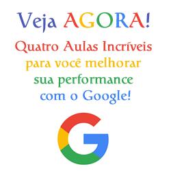 Quatro Aulas Incríveis para Você Melhorar Sua Performance com o Google, Totalmente GRATUITO!!!