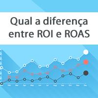 Qual a diferença entre ROI e ROAS